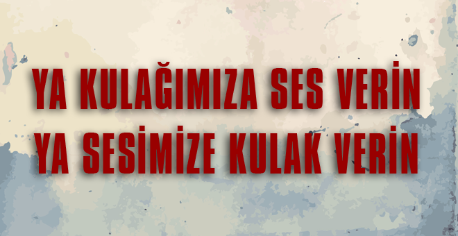 LÜTFEN BU SESE KULAK VERİN!!